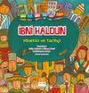 İbni Haldun Yönetici ve Tarihçi / Müslüman Bilim Adamları Serisi 2