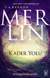 Merlin 4 / Kader Yolu