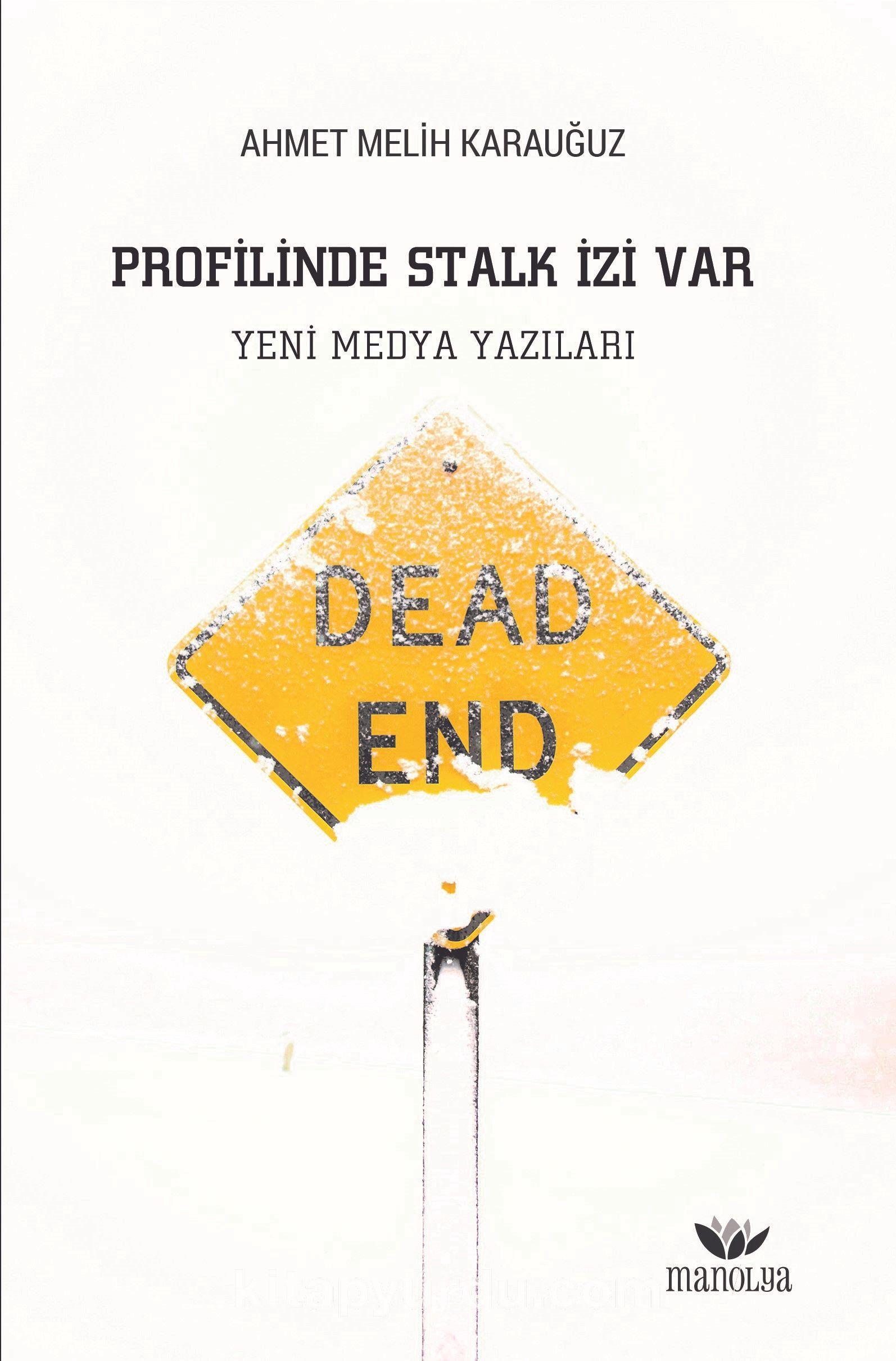 Profilinde Stalk İzi Var - Ahmet Melih Karauğuz pdf epub