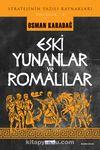 Eski Yunanlar ve Romalılar