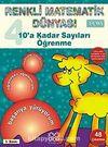 10'a Kadar Sayıları Öğrenme / Renkli Matematik Dünyası 4