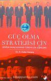 Güç Olma Stratejisi İçin Soğuk Savaş Sonrası Türkiye-Çin İlişkileri
