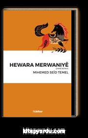 Hewara Merwaniye & Çiyaye Rutik E