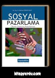 Sosyal Pazarlama & Olumlu Davranış Pazarlaması