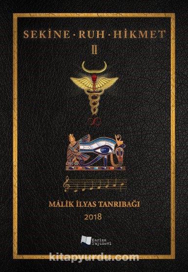 Sekine - Ruh - Hikmet II - Malik İlyas Tanrıbağı pdf epub