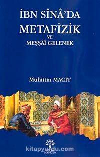 İbn Sina'da Metafizik ve Meşşai Gelenek - Muhittin Macit pdf epub