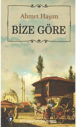Bize Göre - Ahmet Haşim pdf epub