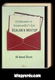 Ortakvatan'ın Sentezmilleti'i İçin Öcalan'a Mektup