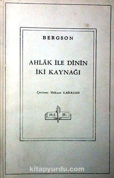 Ahlak ile Dinin İki Kaynağı (3-B-13)