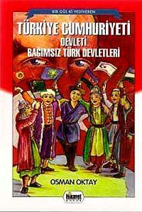 Türkiye Cumhuriyeti Devleti Bağımsız Türk Devetleri