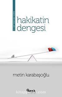 Hakikatin Dengesi (Hadis Okumaları-2) - Metin Karabaşoğlu pdf epub