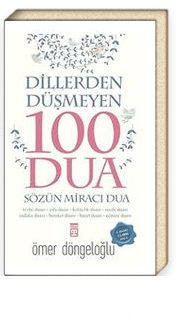 Dillerden Düşmeyen 100 Dua & Sözün Miracı Dua