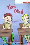 Yeni Okul (3. Sınıf)