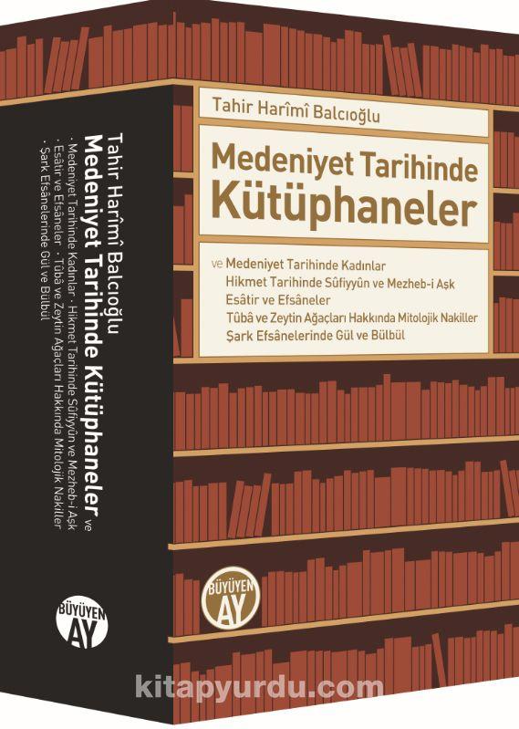 Medeniyet Tarihinde Kütüphaneler - Tahir Harimi Balcıoğlu pdf epub