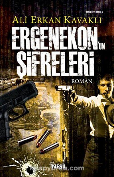 Ergenekon'un Şifreleri - Ali Erkan Kavaklı pdf epub