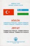 Özbekistan Türkçesi – Türkiye Türkçesi / Türkiye Türkçesi – Özbekistan Türkçesi Sözlük