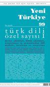 Yeni Türkiye Türk Dili Özel Sayısı I Sayı:99 Ocak-Şubat 2018