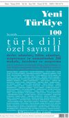 Yeni Türkiye Türk Dili Özel Sayısı II Sayı:100 Mart-Nisan 2018