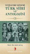 Yenileşme Dönemi Türk Şiiri ve Antolojisi -3