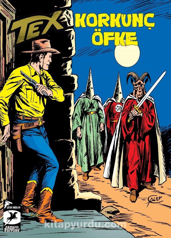 Tex Klasik Seri 41 / Korkunç Öfke / Batıdan Gelen Adam - Guido Nolitta pdf epub