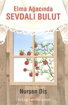 Elma Ağacında Sevdalı Bulut - Nurşen Diş pdf epub