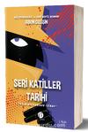 Seri Katiller Tarihi & İnsan Avcılarının İzinde