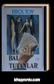 Bal Tutanlar (Kod:6-A-5)