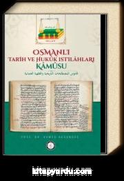 Osmanlı Tarih ve Hukuk Istılahları Kamusu
