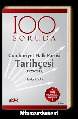 100 Soruda Cumhuriyet Halk Partisi Tarihçesi (1923-2012)