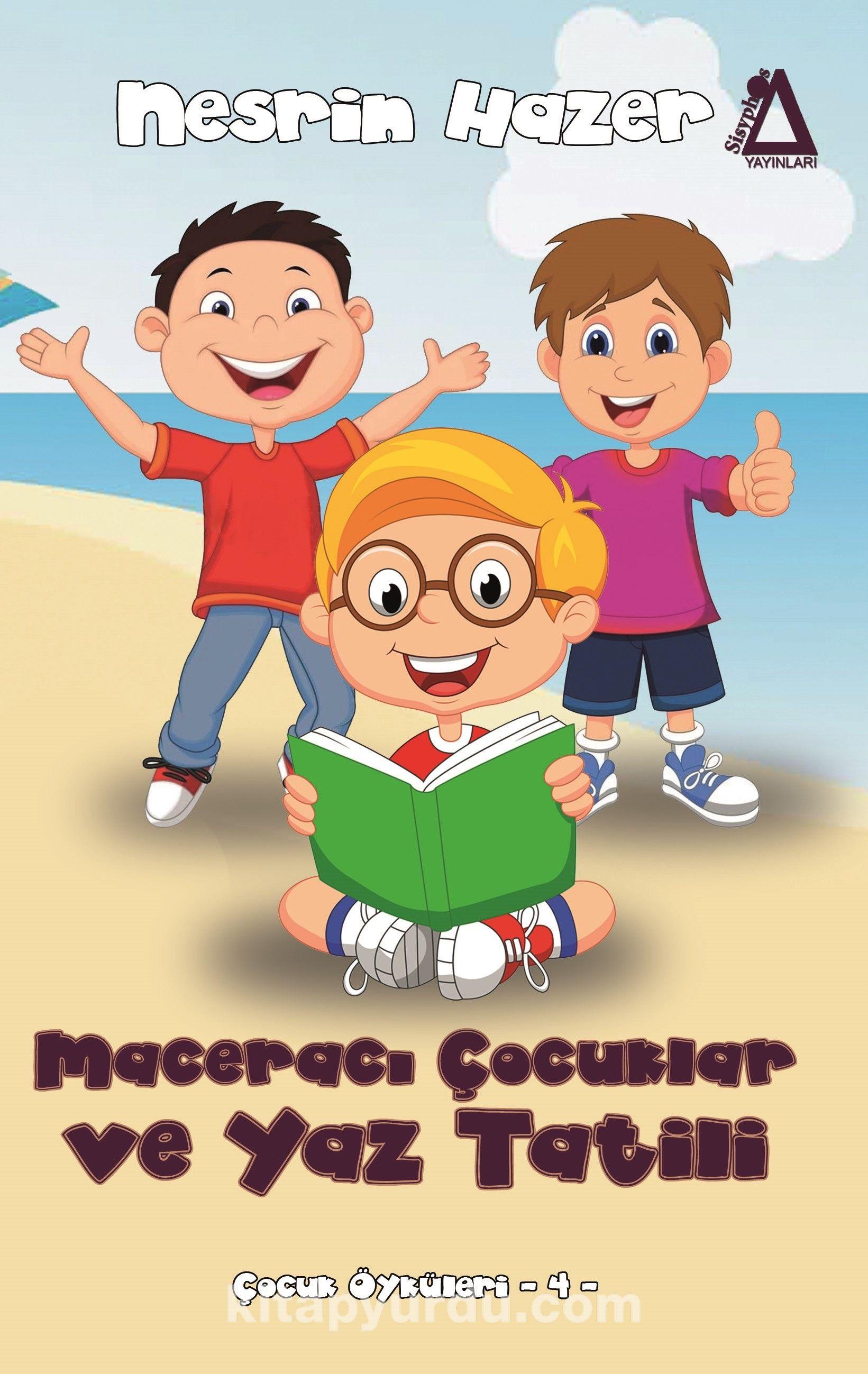 Maceracı Çocuklar ve Yaz Tatili - NesrinHazer Yıldız pdf epub