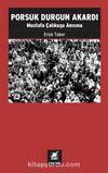 Porsuk Durgun Akardı & Mustafa Çalıkuşu Anısına