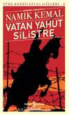 Vatan Yahut Silistre (Günümüz Türkçesiyle)