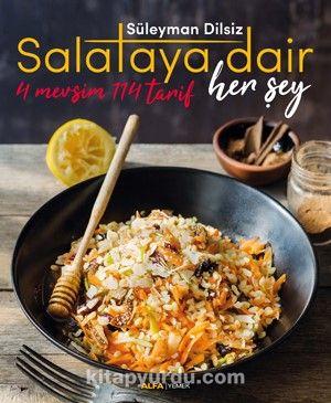 Salataya Dair Her Şey - Süleyman Dilsiz pdf epub