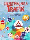 Çıkartmalarla Trafik Kurallarını Öğreniyoruz