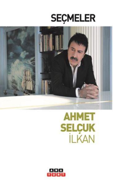 Seçmeler - Ahmet Selçuk İlkan pdf epub