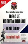 Ceza İnfaz Kurumları İçin İnfaz ve Koruma Memuru Sözlü Sınav Hazırlık Kitabı