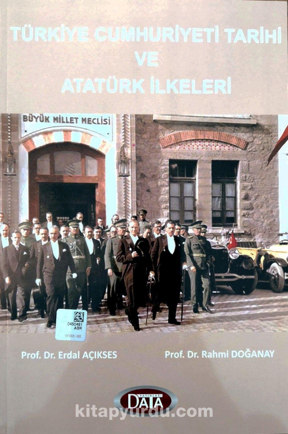 Türkiye Cumhuriyeti Tarihi ve Atatürk İlkeleri - Yrd. Doç. Dr. Rahmi Doğanay pdf epub