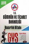 2018 GYS T.C Gümrük ve Ticaret Bakanlığı Hazırlık Kitabı