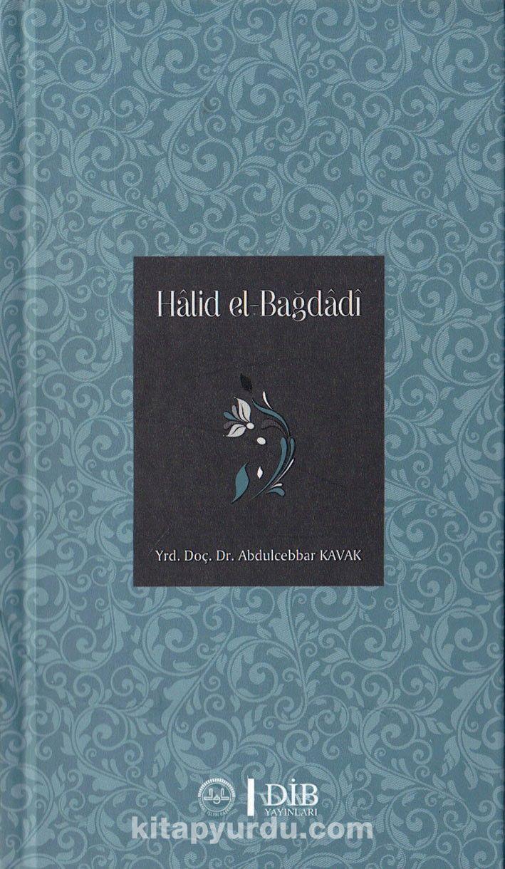 Halid el-Bağdadi - Abdulcebbar Kavak pdf epub