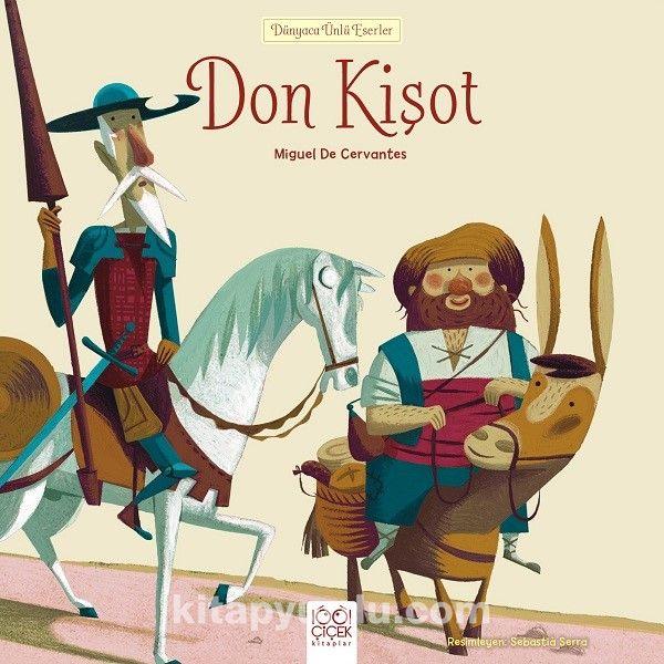 Don Kişot / Dünyaca Ünlü Eserler - Miguel de Cervantes Saavedra pdf epub