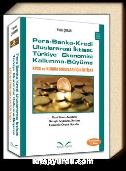 Para Banka Kredi - Uluslararası İktisat - Türkiye Ekonomisi - Kalkınma Büyüme