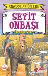 Seyit Onbaşı / Anadolu Yiğitleri 2