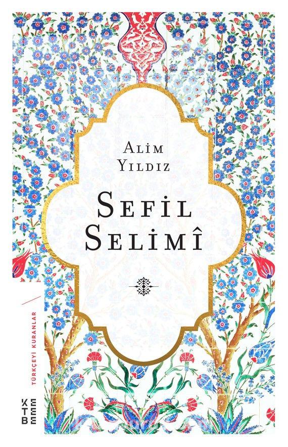 Sefil Selimi - Alim Yıldız pdf epub