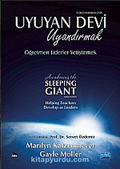 Uyuyan Devi Uyandırmak / Öğretmen Liderler Yetiştirmek
