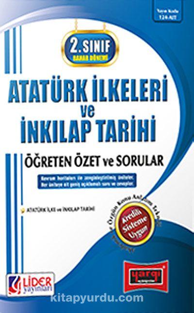 AÖF 2. Sınıf Bahar Dönemi Atatürk İlkeleri ve İnkılap Tarihi Öğreten Özet ve Sorular (Kod:124-AİT)