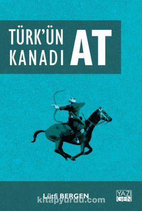 Türk'ün Kanadı At - Lütfi Bergen pdf epub