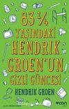 83 ¼ Yaşındaki Hendrİk Groen'un Gizli Güncesi