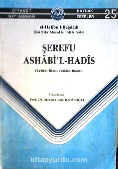 Şerefu Ashabi'l-Hadis (3-B-2) - El-Hatibu'l-Bağdadi pdf epub