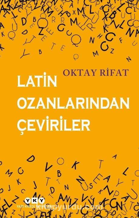 Latin Ozanlarından Çeviriler - Oktay Rifat pdf epub
