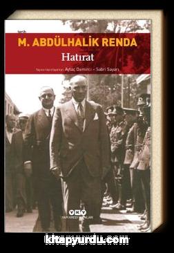 Mustafa Abdülhalik Renda - Hatırat